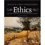 Ethics History, Theory, and...,Cahn, Steven M.; Markie, Peter,9780190949556