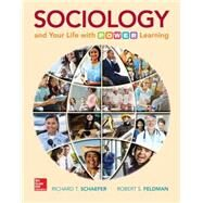 Sociology and Your Life With P.O.W.E.R. Learning by Schaefer, Richard T.; Feldman, Robert, 9781259299568