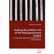 Seeking the Political Role of the Third Government Branch by Barahona, Elena Martinez, 9783836499576