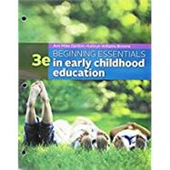 Bundle: Beginning Essentials in Early Childhood Education, Loose-leaf Version, 3rd + MindTap Education, 1 term (6 months) Printed Access Card by Gordon, Ann Miles; Williams Browne, Kathryn, 9781305619579