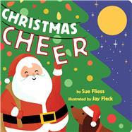 Christmas Cheer by Fliess, Sue; Fleck, Jay, 9781338349580