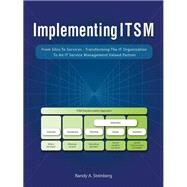 Implementing Itsm by Steinberg, Randy A., 9781490719580