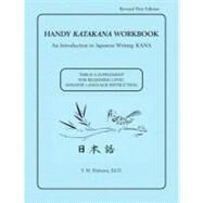 Handy Katakana Workbook,Unknown,9780536329585