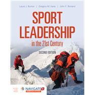 Sport Leadership in the 21st...,Burton, Laura J.; Kane,...,9781284149586