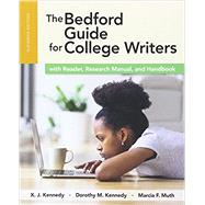The Bedford Guide for College Writers with Reader, Research Manual, and Handbook by Kennedy, X. J.; Kennedy, Dorothy M.; Muth, Marcia F., 9781319039592