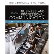 Business and Professional Communication by Quintanilla, Kelly M.; Wahl, Shawn T., 9781506369594