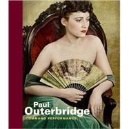 Paul Outerbridge : Command...,Paul Martineau,9780892369614