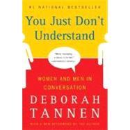 You Just Don't Understand,Tannen, Deborah,9780060959623