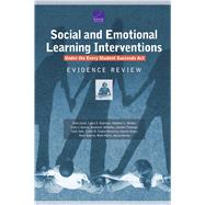 Social and Emotional Learning Interventions Under the Every Student Succeeds Act Evidence Review by Unknown, 9780833099624