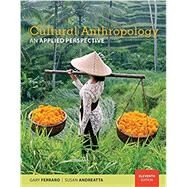 Cultural Anthropology An...,Ferraro, Gary; Andreatta,...,9781337109642