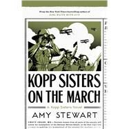 Kopp Sisters on the March by Stewart, Amy, 9780358299646