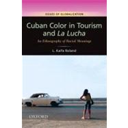 Cuban Color in Tourism and La...,Roland, L. Kaifa,9780199739660