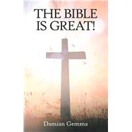 The Bible Is Great! by Gemma, Damian, 9781973649663