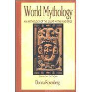 World Mythology: An Anthology...,Rosenberg, Donna,9780844259666