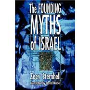 Founding Myths of Israel,Sternhell, Zeev,9780691009674