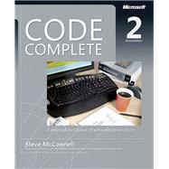Code Complete by McConnell, Steve, 9780735619678
