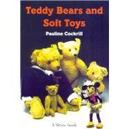 Teddy Bears and Soft Toys,Cockrill, Pauline,9780852639689