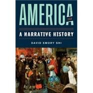 America: A Narrative History...,Shi, David E.,9780393689693