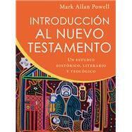 Introducción al nuevo testamento / Introducing the New Testament by Powell, Mark Allan, 9780801099694