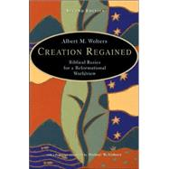 Creation Regained,Wolters, Albert M.,9780802829696