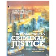 Introduction to Criminal Justice by Payne, Brian K.; Oliver, Willard M.; Marion, Nancy E., 9781506389707