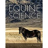 Equine Science, 5th Edition,Parker,9781305949720