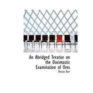 An Abridged Treatise on the Docimastic Examination of Ores by Kerl, Bruno, 9781103649723