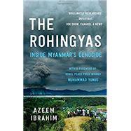 The Rohingyas Inside...,Ibrahim, Azeem; Yunus,...,9781849049733
