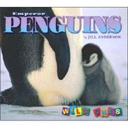 Emperor Penguins by Anderson, Jill, 9781559719735