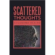 Scattered Thoughts by Beaird, Shujuana, 9781796059748
