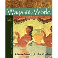 Ways of the World with...,Strayer, Robert W.; Nelson,...,9781319109752