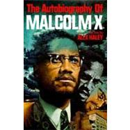 The Autobiography of Malcolm X by MALCOLM X, 9780345379757