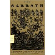 The Sabbath,Heschel, Abraham Joshua;...,9780374529758