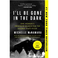 I'll Be Gone in the Dark,McNamara, Michelle; Flynn,...,9780062319791