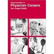 Opportunities in Physician...,Sugar-Webb, Jan; Rigby, Julie,9780844229799