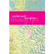 Pocket Posh Sewing Tips,Davis, Jodie; Davis, Jayne,9781449409821