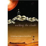 Walking the Clouds,Dillon, Grace L.,9780816529827
