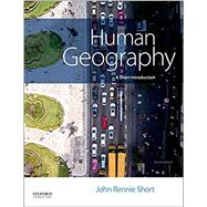 Human Geography A Short...,Short, John Rennie,9780190679835