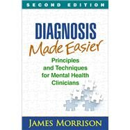 Diagnosis Made Easier, Second...,Morrison, James,9781462529841