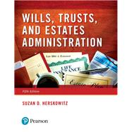 Wills, Trusts, and Estates Administration by Herskowitz, Suzan D, 9780134559858