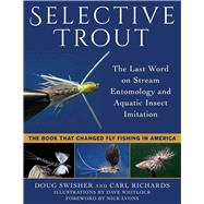 Selective Trout by Swisher, Doug; Richards, Carl; Whitlock, Dave; Lyons, Nick, 9781510729858