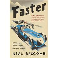 Faster by Bascomb, Neal, 9781328489876