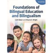 Foundations of Bilingual...,Baker, Colin; Wright, Wayne E.,9781788929882