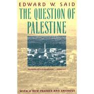 The Question of Palestine,SAID, EDWARD W.,9780679739883