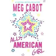 All-American Girl by Cabot, Meg, 9780061479892