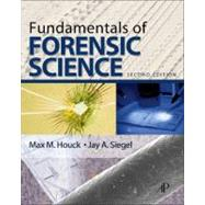 Fundamentals of Forensic Science by Houck, Max M., 9780123749895