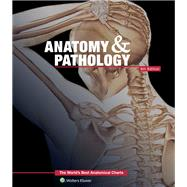 Anatomy & Pathology:The World's Best Anatomical Charts Book by Unknown, 9781469889900