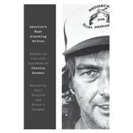 America's Most Alarming Writer by Broyles, Bill; Dinges, Bruce J., 9781477319901