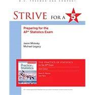 Strive for a 5: Preparing for the AP® Statistics Exam by Starnes, Daren S.; Tabor, Josh, 9781319209902