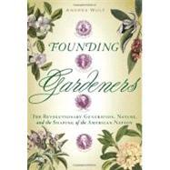Founding Gardeners The...,WULF, ANDREA,9780307269904